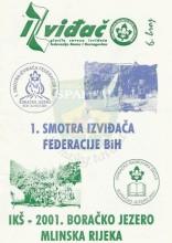 """""""IZVIĐAČ"""" - glasilo SI FBiH, broj 6, 2001. (1. Smotra izviđača Federacije BiH - Boračko jezero 05-15.07.2001.)"""