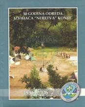 50 godina odreda izviđača ''Neretva'' Konjic (1956-2006), izdato u Konjicu 2007.godine (dar ''Našem tavanu'' od Harisa Hadžizukića)