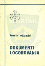 ''Документи логоровања'' Бориса Ожанића, издато у Славонској Пожеги 1979.године