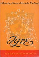 ИГРЕ - за школе, спорт и рекреацију (1977.)