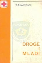 Droge i mladi - dr Damjan Savić (1975.)