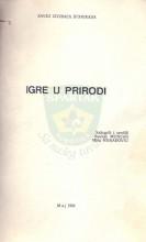 Naslovnica za 2.izdanje (iz 1984.godine) knjige IGRE U PRIRODI, igre koje su sakupili i sredili Ikonija Munćan i Miša Nenadović