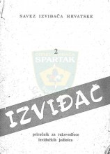 Naslovna strana Priručnika za rukovodioce izviđačkih jedinica ''IZVIĐAČ'', broj 2, izdanje iz 1973.godine