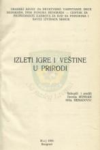 Излети, игре и вештине у природи - Иконија Мунћан и Миша Ненадовић (БГ, 1969.)