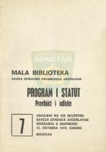 PROGRAM I STATUT, PRAVILNICI I ODLUKE - usvojeni na 8. Skupštini SIJ održanoj u Mariboru 15. oktobra 1972. (''Mala biblioteka SIJ'' - sveska 7)