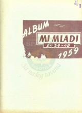 Omot izviđačkog časopisa MI MLADI, Albuma za 1959., sa brojevima 39-48