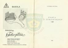 КЊИГА О ОРИЈЕНТАЦИЈИ (2.део) - Слободан Косовац (1969.) (''Моја мала књига''-свеска 7) (на слици и бусола М 53)