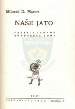 Naslovna strana za knjigu 'NAŠE JATO - zapisci jednog skavtskog vođe' pisca Milorada Macure iz 1937. godine u izdanju Nove skautske biblioteke