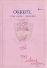 ОРИГАМИ - папир, симболи и процедуре