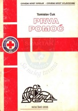Omot za priručnik Crvenog krsta Srbije i Crvenog krsta Vojvodine - PRVA POMOĆ autora Tomislava Ćuka, izdatog u Novom Sadu 2002.godine
