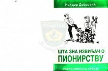 ''Šta zna izviđač o PIONIRSTVU'' - Isidor Dobrović, izdanje Saveza izviđača Srbije