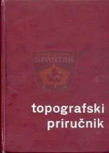 ТОПОГРАФСКИ ПРИРУЧНИК - Томаж Бановец, издато у Љубљани 1973. године