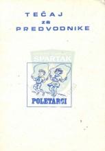 Tečaj za predvodnike - Poletarci (Gordana Horvat, Zagreb 1981.godine)