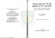 THE GREAT WAR BRINGS IT HOME - The Natural Reconstruction of an Unnatural Existence