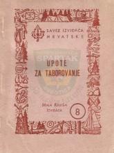 UPUTE ZA TABOROVANJE Saveza izviđača Hrvatske, iz 1962. godine
