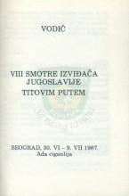 Vodič VIII Smotre izviđača Jugoslavije ''Titovim putem'' - Beograd (Ada Ciganlija) 1987.  (druga verzija)