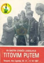 Vodič VIII Smotre izviđača Jugoslavije ''Titovim putem'' - Beograd (Ada Ciganlija) 1987.godine