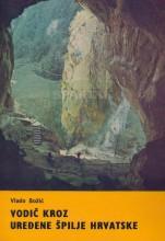 Omot za knjigu 'Vodič kroz uređene špilje Hrvatske' autora Vlade Božića, izdate u Zagrebu 1983. godine